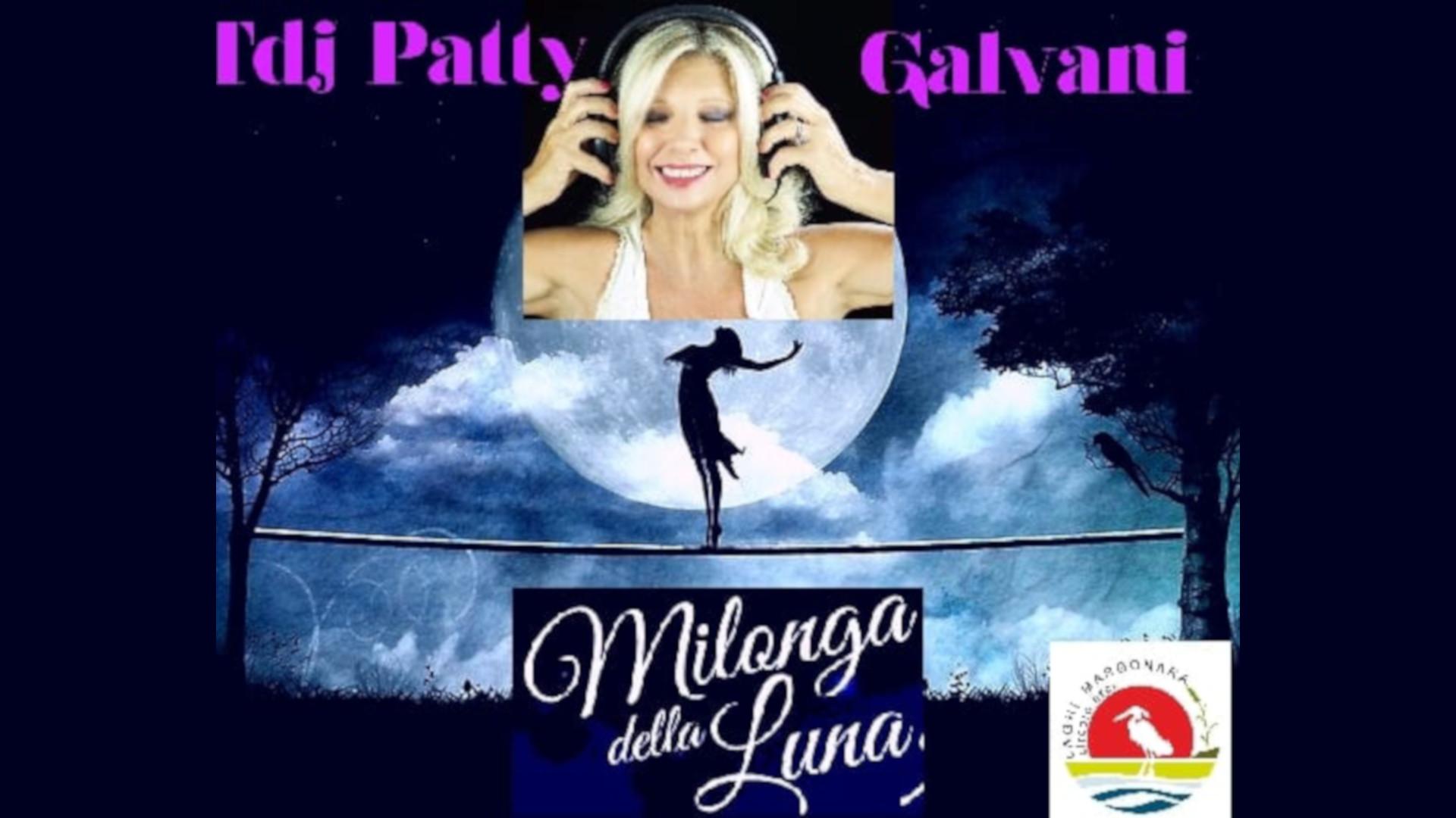 Milonga Della Luna – Tdj Patty Galvani